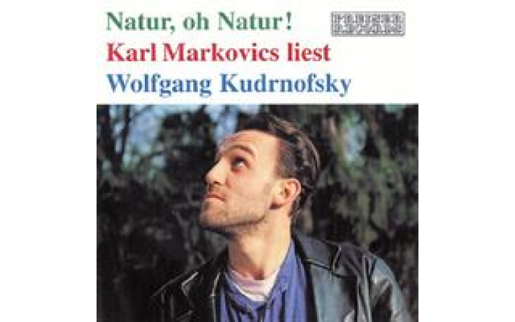 "Karl Markovics liest ""Natur, oh Natur-31"