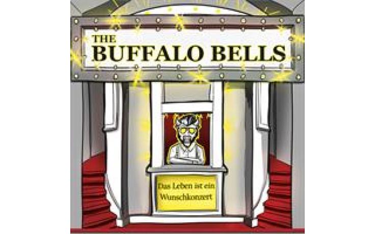 Das Leben ist ein Wunschkonzert The Buffalo Bells-3