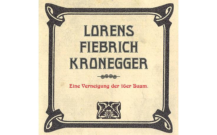 Lorens,Fiebich,Kronegger 16er Buam-31