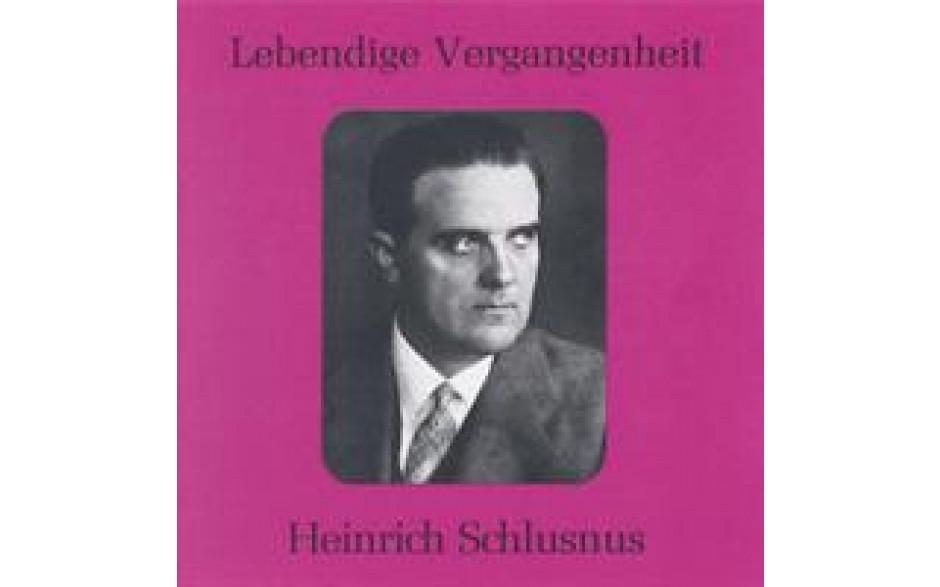 Heinrich Schlusnus Vol 1-31