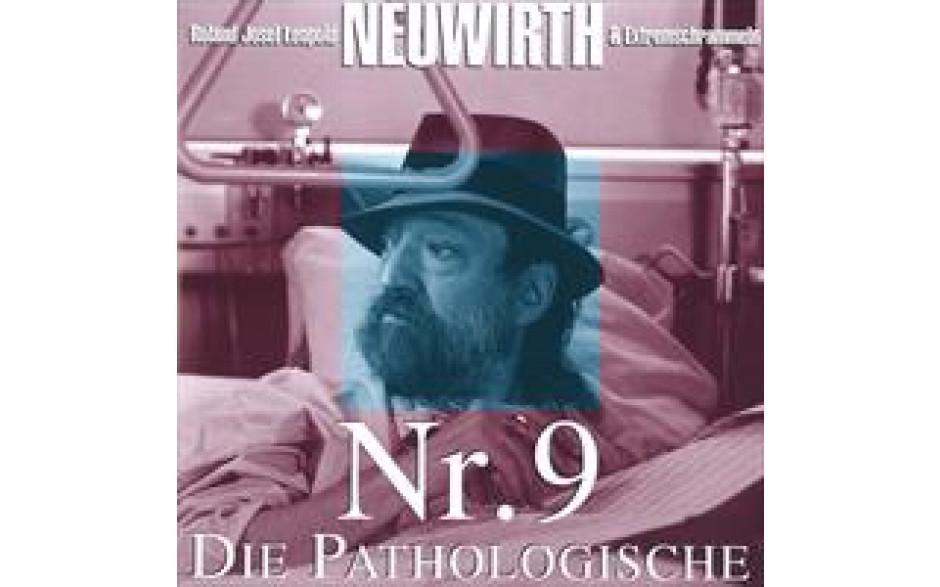 Nr.9 Die Pathologische Roland Neuwirth-31