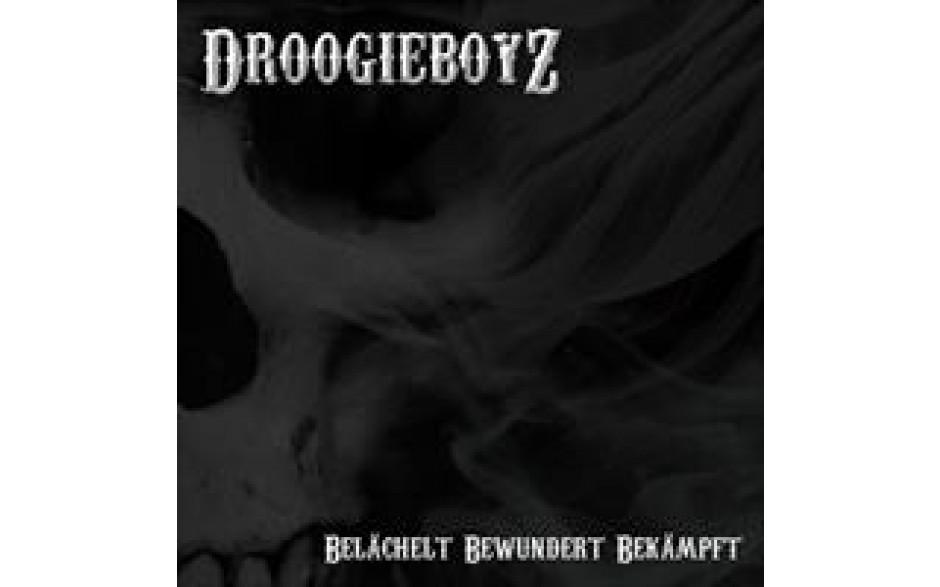 Belächelt Bewundert Bekämpft Droogieboyz-31