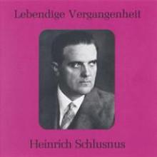 Heinrich Schlusnus Vol 1-20