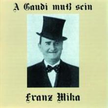 Franz Mika A Gaudi muß sein-20