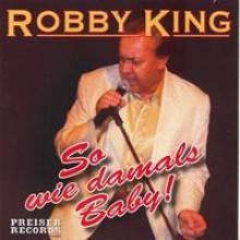 Robby King So wie damals Baby-21