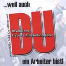 ...weil auch DU ein Arbeiter bist! Sacher and Bergmaier-20