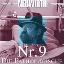Nr.9 Die Pathologische Roland Neuwirth-21