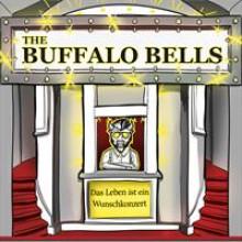 Das Leben ist ein Wunschkonzert The Buffalo Bells-20