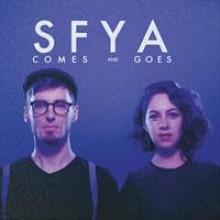 Comes and Goes SFYA-20