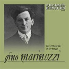 Gino Marinuzzi Ouvertures and Intermezzi-20