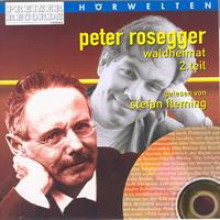 Rosegger Waldheimat Teil 2-20
