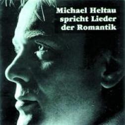 Heltau spricht Lieder der Romantik