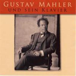 Gustav Mahler und sein Klavier