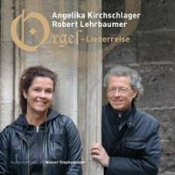 Kirchschlager / Lehrbaumer   Orgel-Liederreise