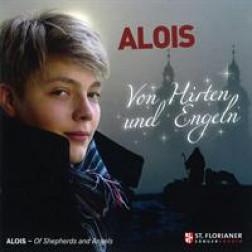 Alois   Von Hirten und Engeln