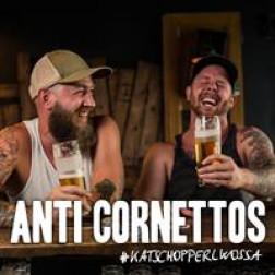 Katschopperlwossa  Anti Cornettos