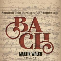 J.S. Bach Sonaten und Partiten für Violine Solo