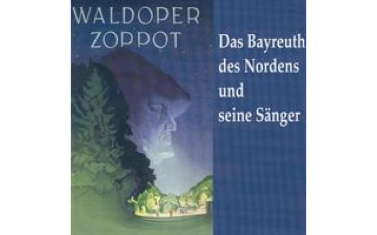Zoppot Das Bayreuth des Nordens-31