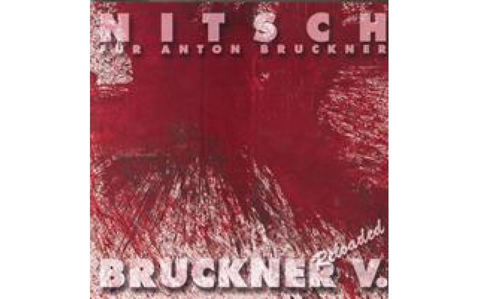 Bruckner V Reloaded-31