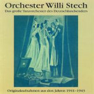 Orchester Willi Stech  1941-1943