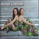 Praxedis & Praxedis  Moschulast