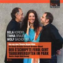 Der G´schupfte Ferdl geht Taubenvergiften im Park Koreny/Brauer/Bachofner-20