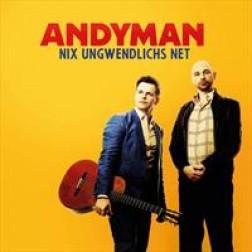 Nix Ungwendlichs net  Andyman
