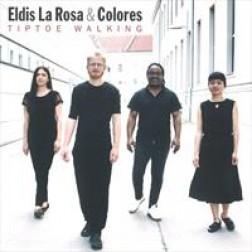 TipToe Walking  Eldis La Rosa & Colores