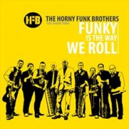 Funky is the way we roll