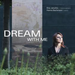 Dream with me  Elsa Janulidu