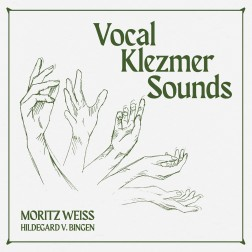 Vocal Klezmer Sounds     Moritz Weiss